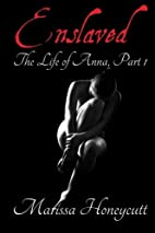 The Life of Anna: Part 1 (The Life of Anna,…