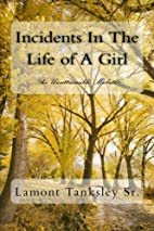 Incidents In The Life of A Girl: The…