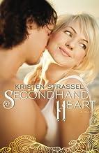 Secondhand Heart by Kristen Strassel