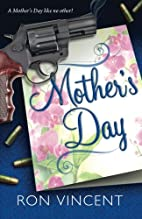 Mother's Day by Ron Vincent