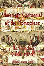 American Centennial at the Homeplace: The…