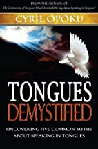 Tongues Demystified: Uncovering Five Common…