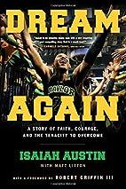 Dream Again: A Story of Faith, Courage, and…