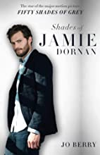 Shades of Jamie Dornan: The Star of the…