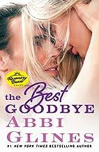 The Best Goodbye: A Rosemary Beach Novel…