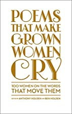 Poems That Make Grown Women Cry by Anthony…