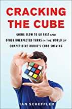 Cracking the Cube: Going Slow to Go Fast and…