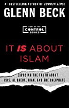 It IS About Islam: Exposing the Truth About…