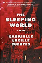 The Sleeping World: A Novel by Gabrielle…