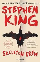Skeleton Crew: Stories by Stephen King