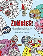 Zombies!: A Creepy Coloring Book for the…