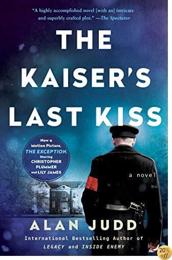 TThe Kaiser's Last Kiss: A Novel