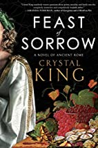 Feast of Sorrow: A Novel of Ancient Rome by…