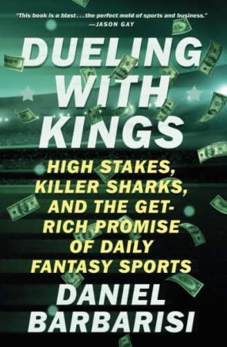 dueling-with-kings-high-stakes-killer-sharks-and-the-get-rich-promise-of-daily-fantasy-sports