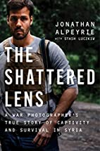 The Shattered Lens: A War…