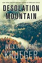 Desolation Mountain by William Kent Krueger