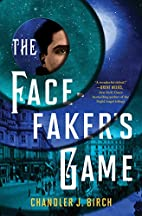 The Facefaker's Game by Chandler J.…