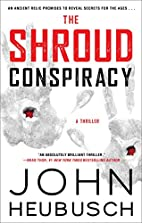 The Shroud Conspiracy: A Thriller (The…