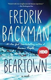 Beartown: A Novel by Fredrik Backman