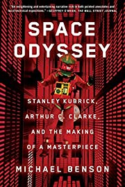 Space Odyssey: Stanley Kubrick, Arthur C.…
