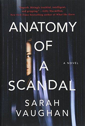 anatomy-of-a-scandal-a-novel