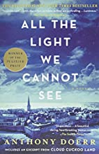 All the Light We Cannot See: A Novel by…