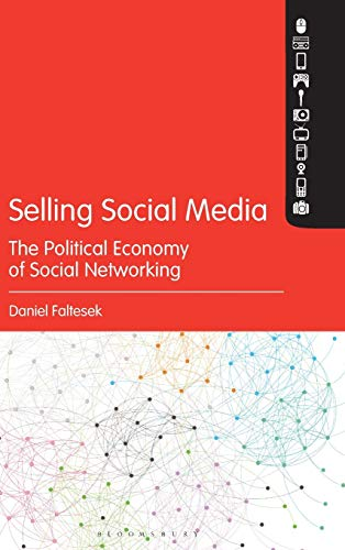 selling-social-media-the-political-economy-of-social-networking