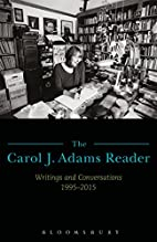 The Carol J. Adams Reader: Writings and…