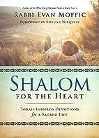 Shalom for the Heart: Torah-Inspired…