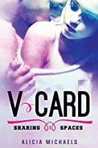 V-Card (Sharing Spaces, #1) by Alicia…