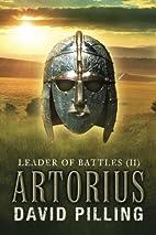 Leader of Battles (II): Artorius (Volume 2)…