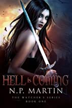 Hell Is Coming (Watchers Book 1) by N.P.…