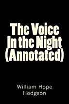 The Voice In the Night (Annotated) by…
