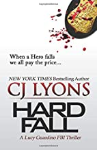Hard Fall (Lucy Guardino FBI Thriller #4) by…