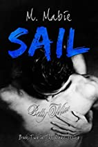 Sail: Book Two in The Wake Series (Volume 2)…