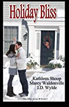 Holiday Bliss (The Bliss Series) (Volume 2)…