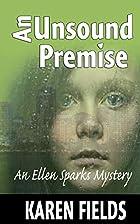 An Unsound Premise: An Ellen Sparks Mystery…