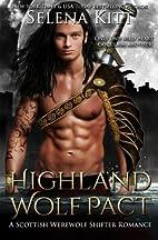 Highland Wolf Pact: A Scottish Werewolf…