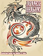 Japanese Dragons Coloring Book For Adults &…