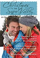 Christmas in Snow Valley: A Christmas…