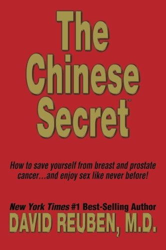 the-chinese-secret-how-to-save-yourself-from-breast-and-prostate-cancer-and-enjoy-sex-like-never-before