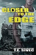 Closer to the Edge by Tara Sivec