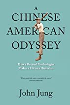 A Chinese American Odyssey: How a Retired…