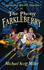 The Phony Farkleberry: Twisted Oak Amateur…