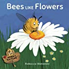 Bees Like Flowers (Mummy Nature) (Volume 2)…
