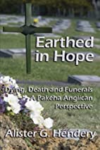 Earthed in Hope: Dying, Death and Funerals -…