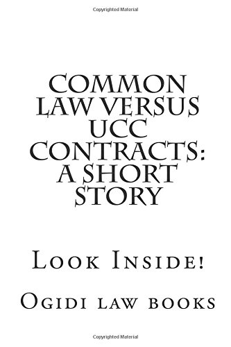 common-law-versus-ucc-contracts-a-short-story-look-inside