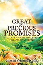 Great And Precious Promises: 31 Daily…
