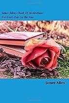 James Allen's Book Of Meditations For…