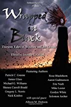 Wrapped In Black: Thirteen Tales of Witches…